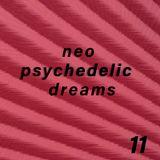 Neo Psychedelic Dreams 11