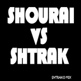 SHOURAI VS SHTRAK, MIx