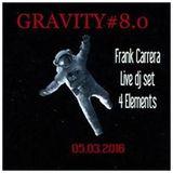 Gravity#8.0 _ Frank Carrera Live dj set  4 Elements _Paris_fr