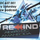 Alberto DC - Rewind Podcast 001 - Amanecida
