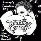 DJ Ron King Burrell - Larry's Paradise Pt.2 (07-2018)