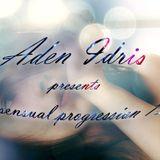 Aden Idris presents Sensual Progression 13