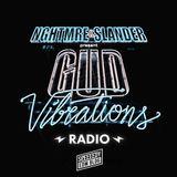 NGHTMRE & SLANDER - Gud Vibrations Radio 005
