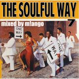 THE SOULFUL WAY! 7