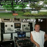 Groovin' In The Park DJ Jimmy Yu 1-14-18