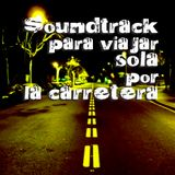 Soundtrack para viajar sola por la carretera
