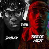 All About Grime - Dubzy x Reece West | Departure Lounge | 12:38 | Blvck Covvboys | Iron Soul
