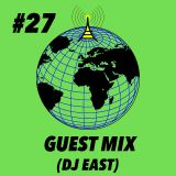 Global Groove #27 DJ EAST (Guest Mix)
