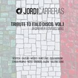 JORDI_CARRERAS_Tribute_To_Italo_Disco_(Forever_Lovers_Mix)