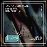 RADIO KAPITAŁ: Radio Bluszcze special episode: JUN SUZUKI guest mix (2019-10-30)