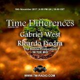 Gabriel West & Ricardo Piedra - Guest Mix - Time Differences 289 (19th November 2017) on TM Radio