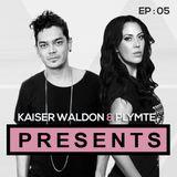 Kaiser Waldon & PLYMTE : PRESENTS // OK SURE : EP5 // 14.05.16