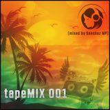 tapeMIX 001 (mixed by Sanchez MP)