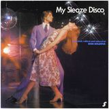 My Sleaze Disco Volume 8 by Don Solsoul