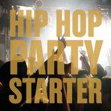 Hip Hop Party Starter (Past & Present)