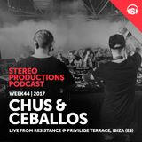 WEEK44_17 Chus & Ceballos live from Resistance @ Privilige Terrace, Ibiza (ES)