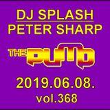 Dj Splash (Peter Sharp) - Pump WEEKEND 2019.06.08.