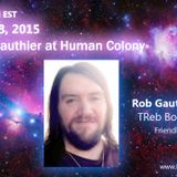 Rob Gauthier @ Human Colony May 23, 2015
