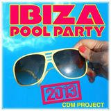 CDM Project Ibiza Pool Party 2013