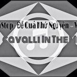 Để Quá Khứ Ngủ Yên - Bi CaValli in the mixx