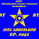 #DTC (Destination Trance Country) RadioShow 051 (@MIP Radio, 01.11.2017)