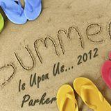 SummerIsUponUs2012Parker