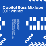 Whistla Mix for Capital Bass - June 2010