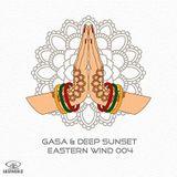 GASA & Deep Sunset - Eastern Wind 004