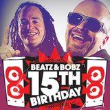15 Years of Beatz & Bobz