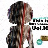 SoulNRnB's This is Rare Groove Part 10