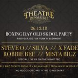 Theatre Impossible Boxing Day Old Skool Special Mixed by Team Shellinz DJ Silva