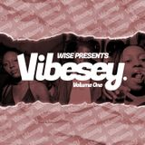 The Wise Pranker Presents Vibesey Volume One