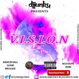 DJJUNKY PRESENTS - VISION DANCEHALL GONE REGGAE MIXTAPE 2018