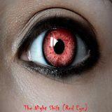 The Night Shift (Red Eye)