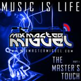Mix Master Miguel - The Masters Touch Part 1 (2010)