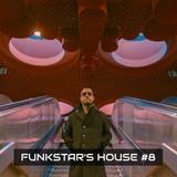 Funkstar's House #8
