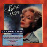 Marlene Dietrich - Die Grossen Erfolge