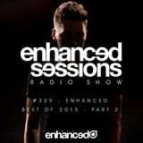 Enhanced Sessions 329 with Will Holland (Best Of 2015 Part 2)