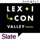 Lexicon Valley #2: A Bundle of Faggots