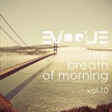 Evoque - The Breath Of Morning vol.10