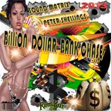 Peter Shellings - Billion Dollar - Bank Chase  - 2013