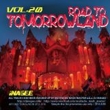 ROAD TO TOMORROWLAND vol.20 -Mashup Works by Mustache Mash Master-