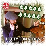 Hefty Tomatoes Year 2: Volume 11 SANTA CALLS