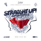 CUPSWITDAICE - Straight Up! Chapter 1