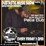 Guest Palla Dub - NFinnerty presents the DubTastic Music Show on Kane FM