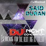 (DJ MAG NEXT GENERATION MIX) | DJ SAID DURAN