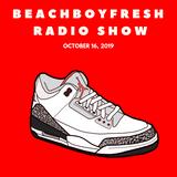 BeachBoyFresh Show #97 (10.16.2019) Jordan 90's