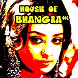 House of Bhangra #1