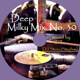 Deep Milky Mix No. 30 - the last one ... for this year ;-)  75 Minutes Nonstop DJ Mix for your Party