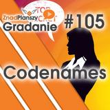 Gradanie ZnadPlanszy #105 - Codenames